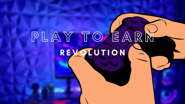 The Play-to-Earn Gaming Revolution