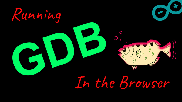 Running GDB in the Browser