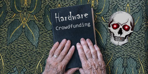 Successful Hardware Crowdfunding: Behind the Scenes