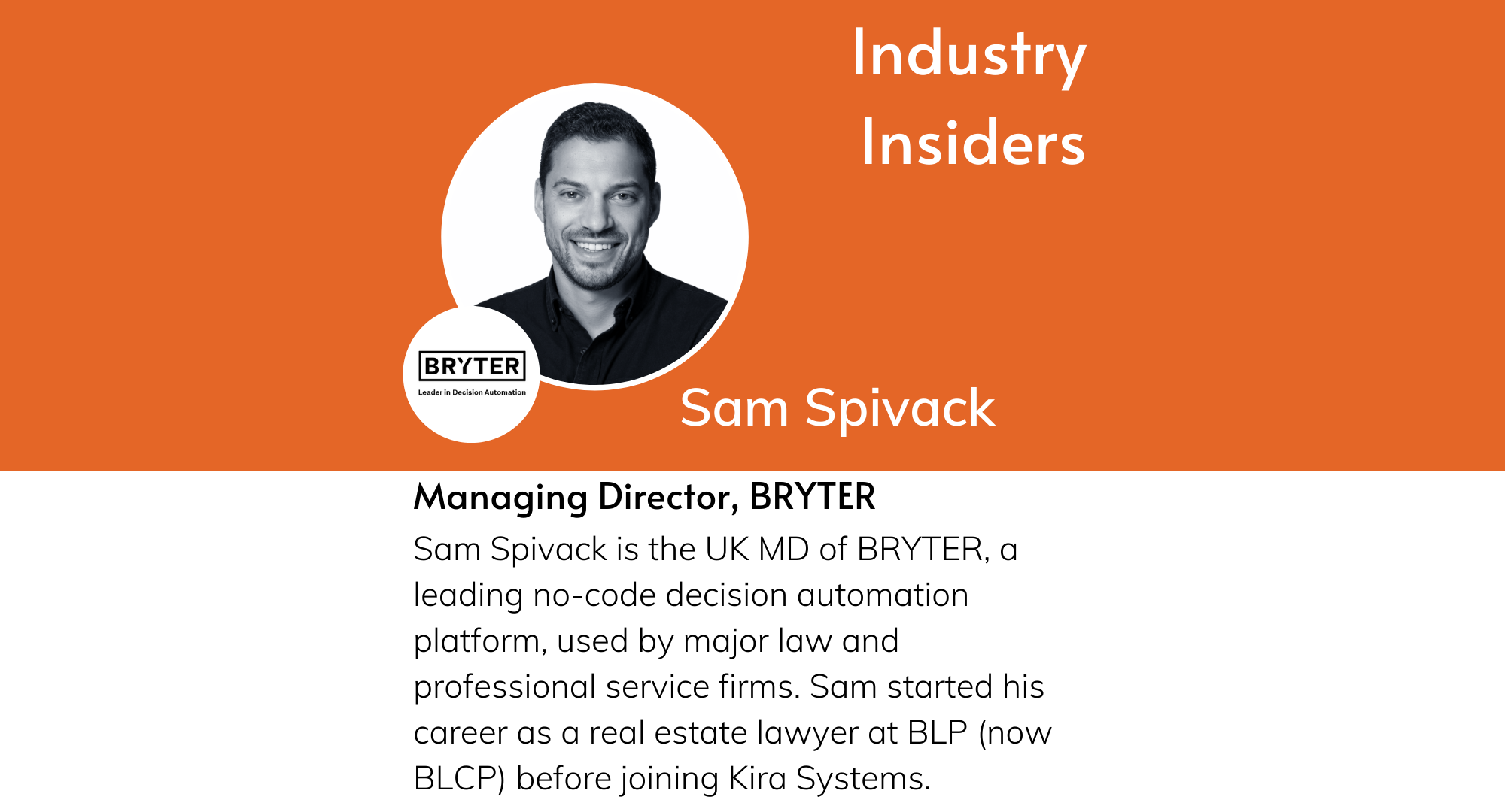 Industry Insiders - Life at a LawTech Vendor