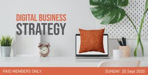 Digital Business Strategy Workshop - Registrations Open