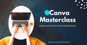 Workshop Alert : Canva for Textile Businesses
