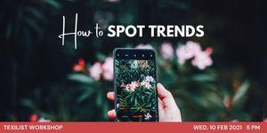 Workshop Alert : Trend Spotting