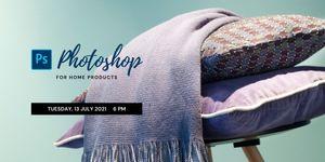 Workshop Alert : Adobe Photoshop for Home Products