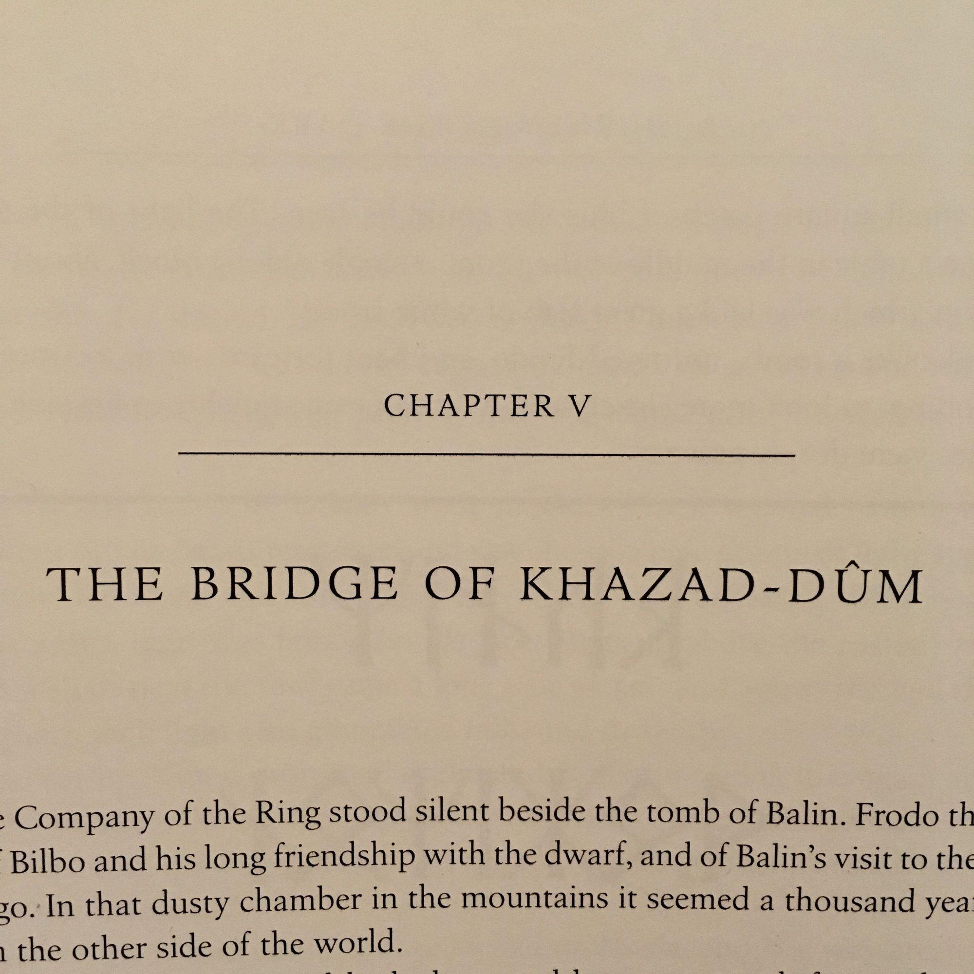 The Fellowship of the Ring: The Bridge of Khazad-dûm