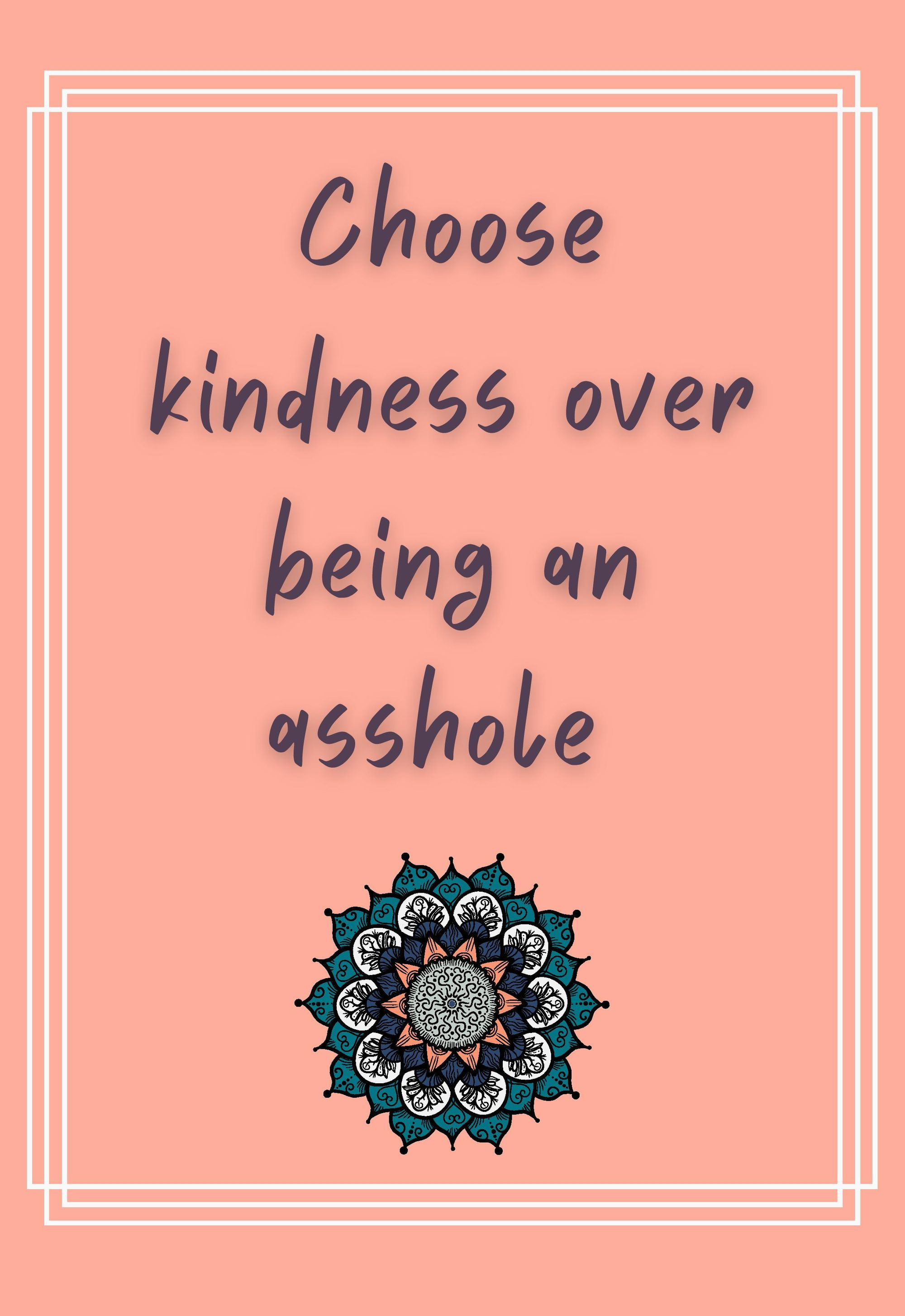 don't be an asshole.  Be kind.