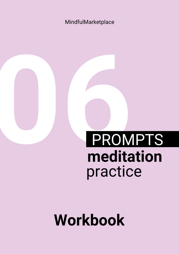 Mindfulness Workshop for Beginners:   A Crash Course in Meditation for Beginners