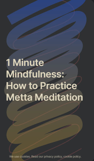 Metta Meditation Tips:   Practicing Loving Kindness for Difficult People (and in Difficult Times)