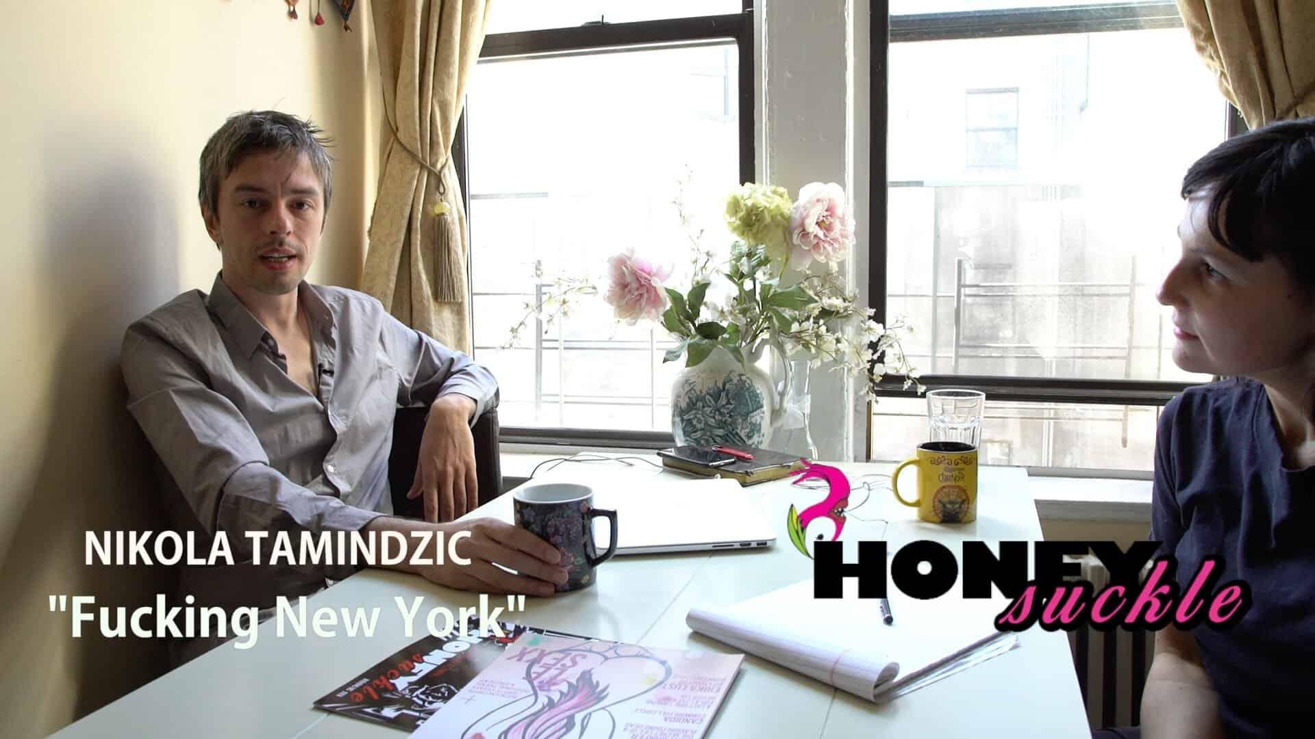 Nikola Tamindzic's, FUCKING NEW YORK