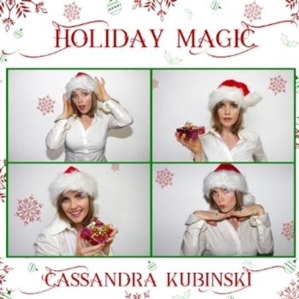 Cassandra Kubinski Brings Holiday Magic Home (with Producer Chris Sclafani Video Interview)