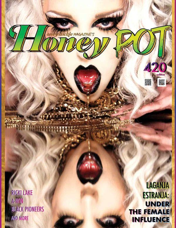 Laganja Estranja 420 Edition Here!