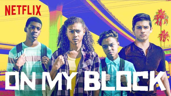Quarantine and Chill: A Review of Netflix's On My Block