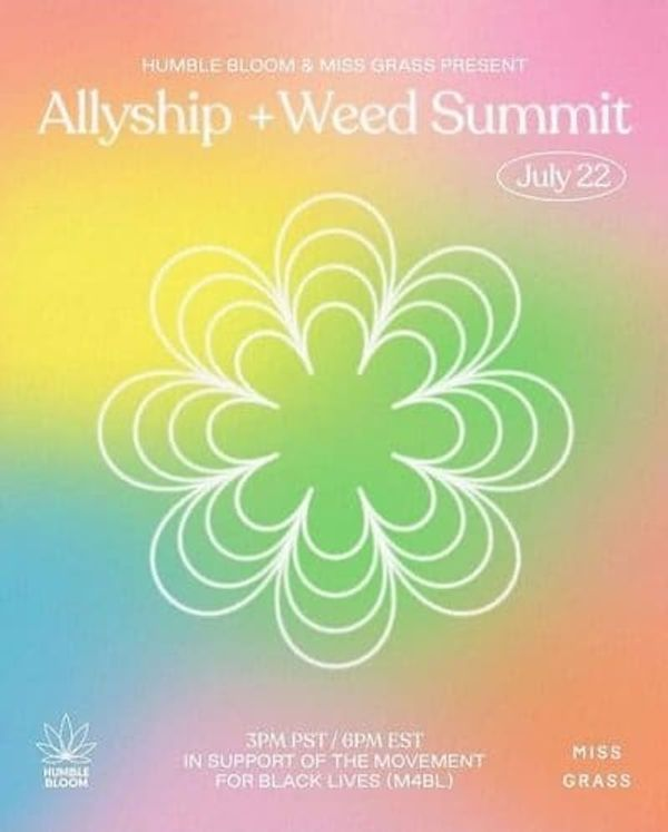 Accountability with Cannaclusive: Inside the Allyship + Weed Summit from Miss Grass and Humble Bloom