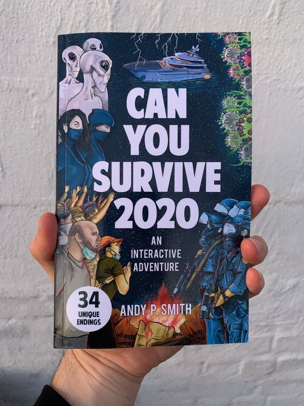 """Book Review: Andy P. Smith's """"Can You Survive 2020: An Interactive Adventure"""""""
