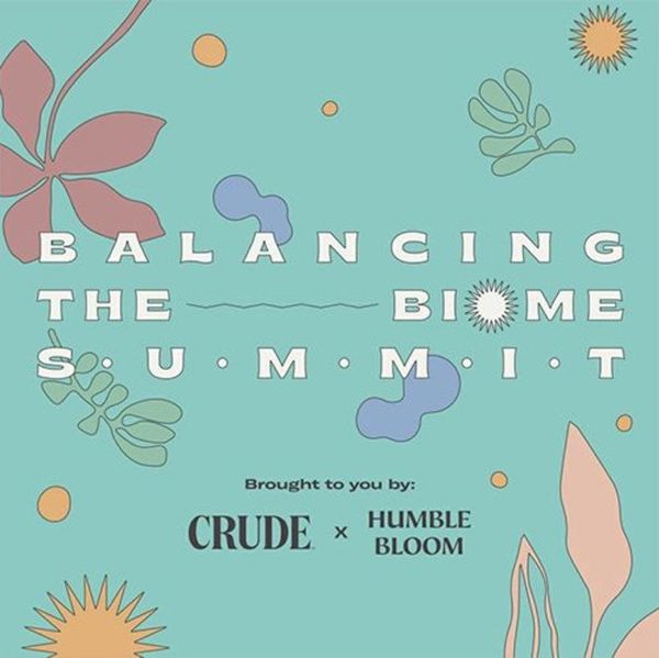 Understanding Your Biome: Balancing The Biome Summit Highlights