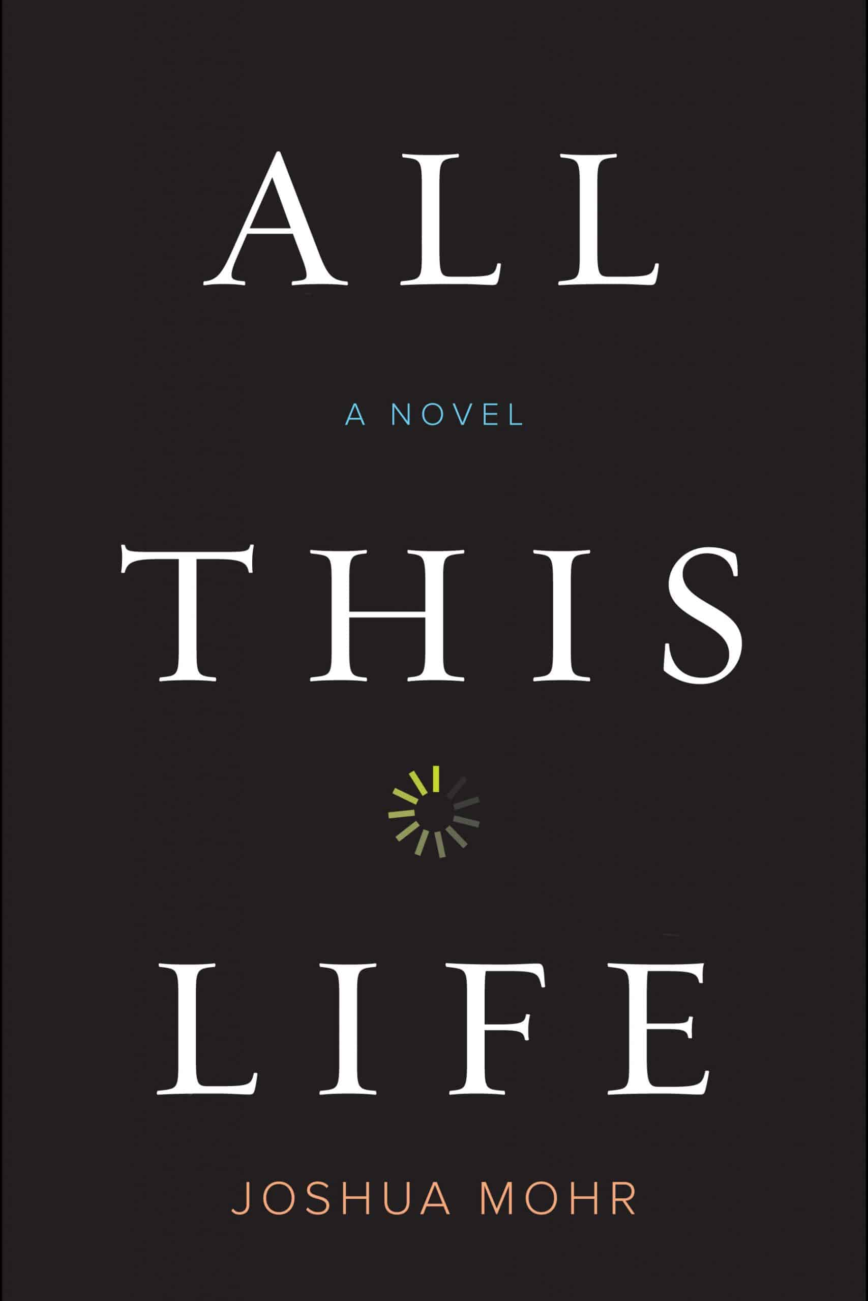 """""""ALL THIS LIFE"""""""