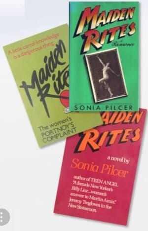 Flashbacks: Sonia Pilcer's Maiden Rites and The Last Hotel (Fiction)