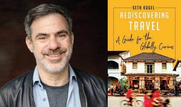 Rediscovering Travel: When Going Frugal, Think Seth Kugel