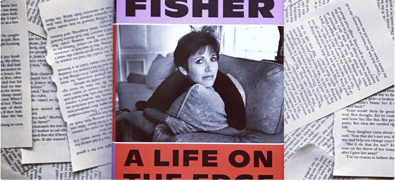 A Life on the Edge: Carrie Fisher