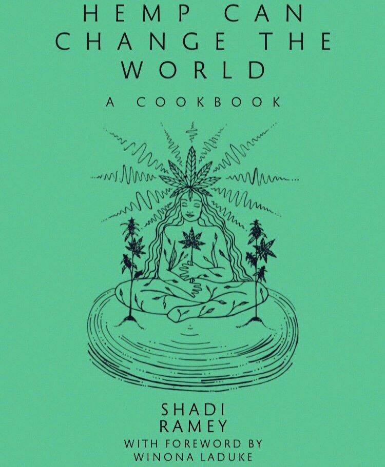 """Hemp Can Change the World"": Shadi Ramey's Carbon Neutral Hemp Cookbook"