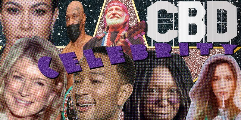 8 Celebrities Making Money from the CBD Trend