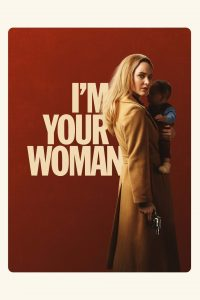 The movie poster for I'm Your Woman.