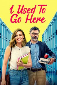 Movie poster for I Used To Go Here.